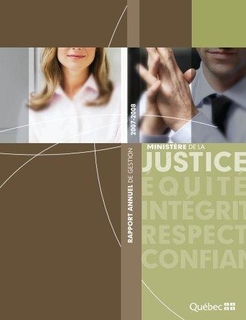 Rapport annuel de gestion 2007-2008 du ministère de la Justice.