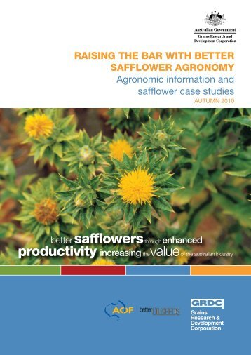 Better Safflower Agronomy - Australian Oilseeds Federation