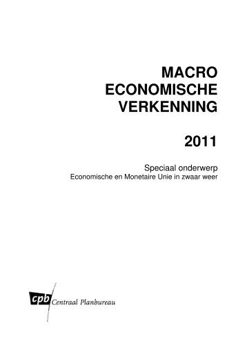 MACRO ECONOMISCHE VERKENNING 2011 - Centraal Planbureau