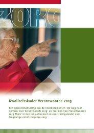 Kwaliteitskader Verantwoorde zorg (Actiz, oktober 2007)