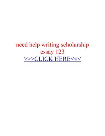 I need help with a scholarships essay question.?