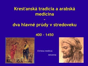 Kresťanská tradícia a arabská medicína – dva hlavné prúdy v ...