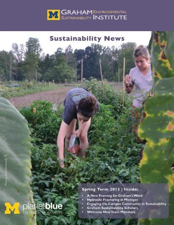 Spring 2013 - Graham Sustainability Institute - University of Michigan