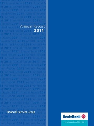 Annual Report 2011 - DenizBank