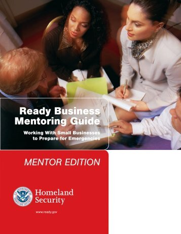 Ready Business Mentoring Guide, Mentor Edition - Ready.gov
