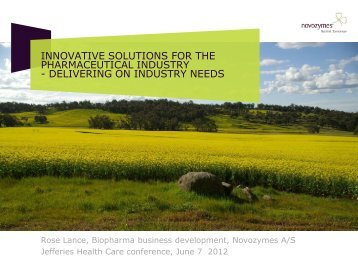 innovative solutions for the pharmaceutical industry - Novozymes