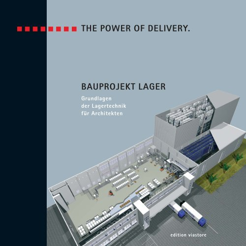 bauprojekt lager - Viastore Systems GmbH