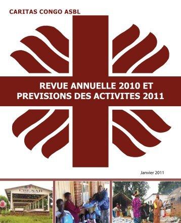 revue annuelle 2010 et previsions des activites 2011 - caritasdev.cd