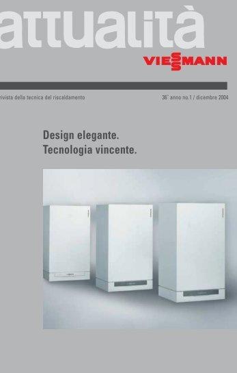 attualità 01/2004: Design elegante. Tecnologia vincente. - Viessmann