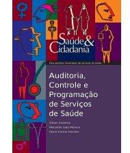 Auditoria, Controle e Programação de Serviços de Saúde Auditoria ...