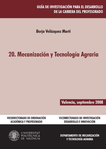 20. Mecanización y Tecnología Agraria - Universidad Politécnica de ...
