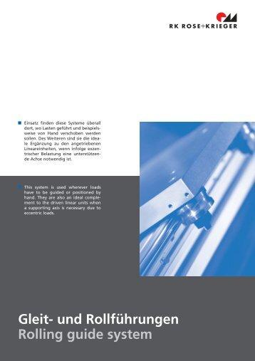 Gleit- und Rollführungen Rolling guide system