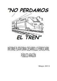 informe plataforma desarrollo ferrocarril público aragón