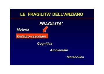 le fragilita' dell'anziano le fragilita' dell'anziano - Medicina e chirurgia