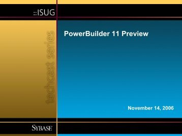 PowerBuilder 11 Preview Techcast Series - Sybase