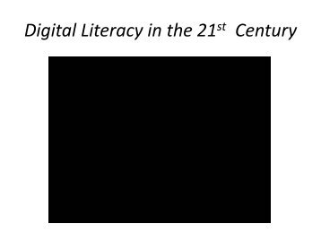 Digital Literacy in the 21st Century