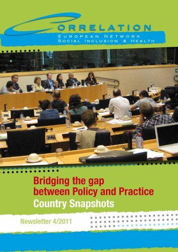 Country Snapshots Bridging the gap between Policy and Practice