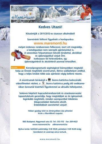Kedves Utazó! www.maremonti.hu - MareMonti Utazási Iroda