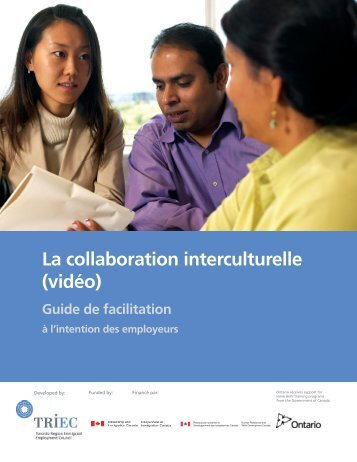 La collaboration interculturelle (vidéo) Guide de ... - Hireimmigrants.ca