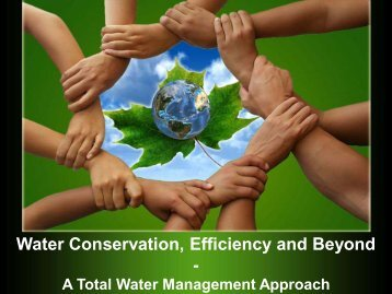 Water Conservation, Efficiency and Beyond - - NC Project Green