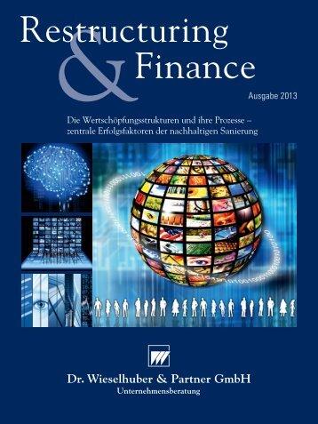 Restructuring & Finance Ausgabe 2013 - Dr. Wieselhuber & Partner ...