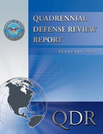 Quadrennial Defense Review (QDR) - United States Department of ...