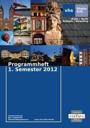 Programmheft 1. Semester 2012 - Volkshochschule Rhein-Erft