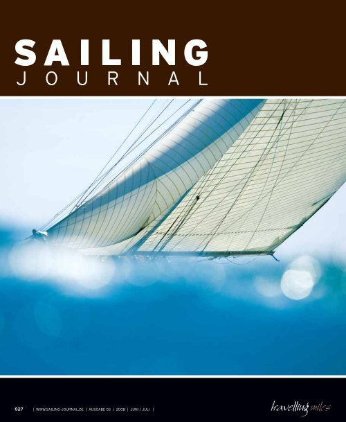 | WWW.SAILING–JOURNAL.DE | AUSGABE 03 / 2008 | JUNI / JULI |