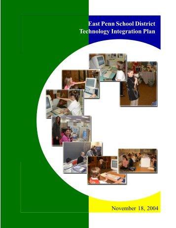 East Penn School District Technology Integration Plan - EPSD