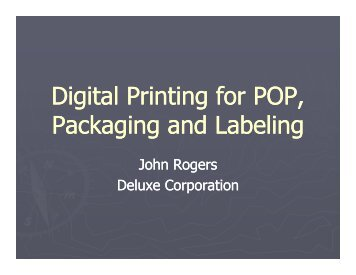 Digital Printing for POP, Packaging and Labeling