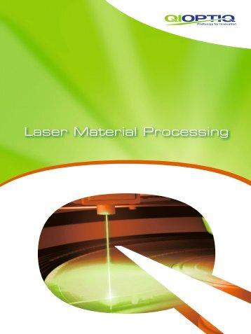Laser Material Processing Brochure - Qioptiq Q-Shop