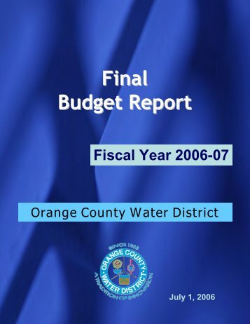 Budget Report Fiscal Year 2006-07 - Orange County Water District
