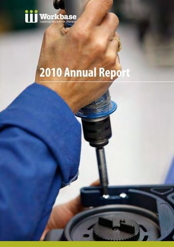Download the 2010 Annual Report - Workbase