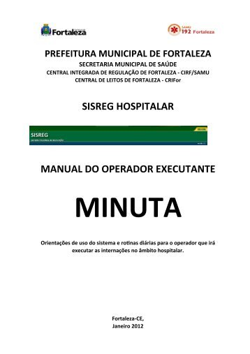 Manual do Executante Hospitalar no SISREG III - Central Integrada ...