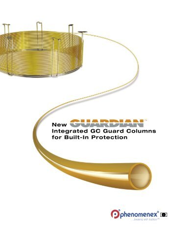New Integrated GC Guard Columns for Built-In ... - Phenomenex