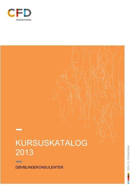 Download døvblindekonsulenternes kursuskatalog 2013 (Øst) som pdf