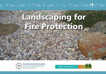 Landscaping for Fire Protection - Eyre Peninsula Natural Resources ...