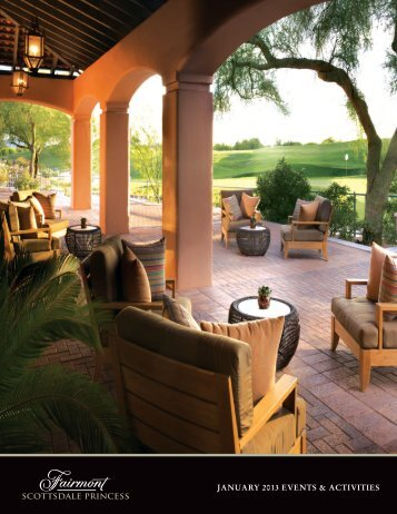 JANUARY 2013 EVENTS & ACTIVITIES - Fairmont Scottsdale