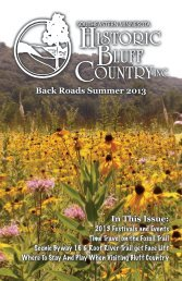 Back Roads Summer 2013 In This Issue: - Historic Bluff Country