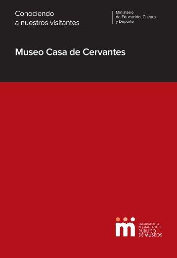 Conociendo a nuestros visitantes. Museo Casa de Cervantes