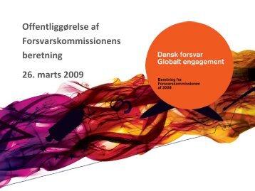 Offentliggørelse af Forsvarskommissionens beretning 26. marts 2009