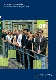 Impulse für die Wissenschaft 2009 - Volkswagen Stiftung