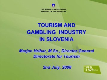 TOURISM AND GAMBLING INDUSTRY IN SLOVENIA