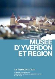 LE VISITEUR 2/2011 (format PDF) - Musée d'Yverdon et région