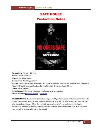 SAFE HOUSE Production Notes - VisualHollywood