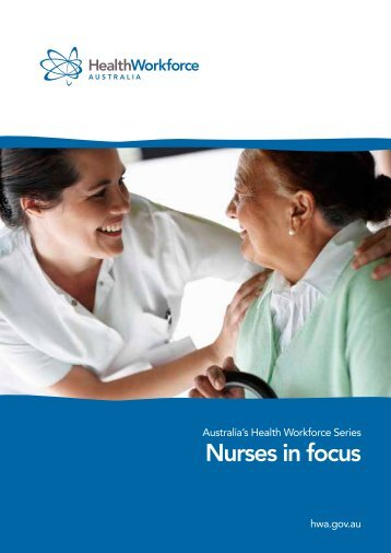 Nurses in focus - Health Workforce Australia