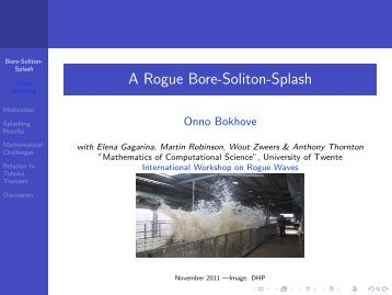 A Rogue Bore-Soliton-Splash