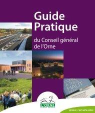 Guide pratique du Conseil général - Conseil Général de l'Orne