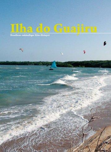 Brasiliens zukünftiger Kite-Hotspot - Ilha do Guajiru