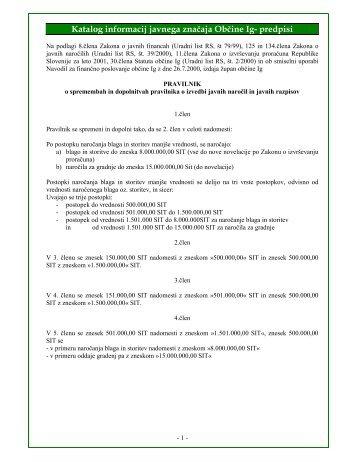 Pravilnik o spremembah in dopolnitvah pravilnika o izvedbi javnih ...
